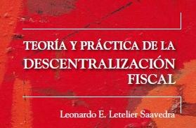 Teoría y práctica de la descentralización fiscal